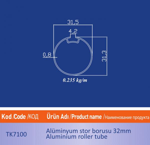 alüminyum stor borusu TK7100